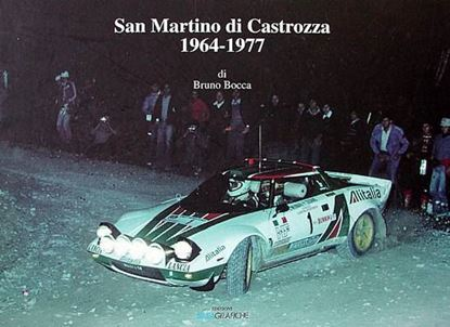 "Picture of SAN MARTINO DI CASTROZZA 1964/1977 - ""DOCUMENTI DI RALLY CHE FURONO"""