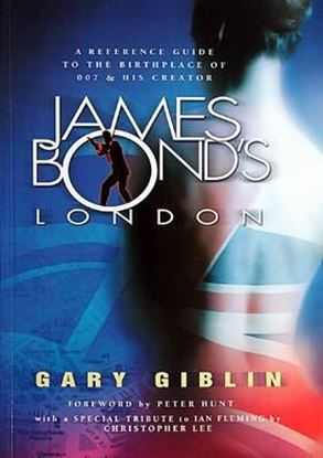 Picture of JAMES BOND'S LONDON: A REFERENCE GUIDE TO THE BIRTHPLACE OF 007 & HIS CREATOR