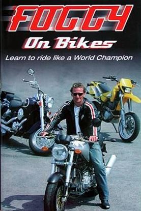 Picture of FOGGY ON BIKES: LEARN TO RIDE LIKE A WORLD CHAMPION