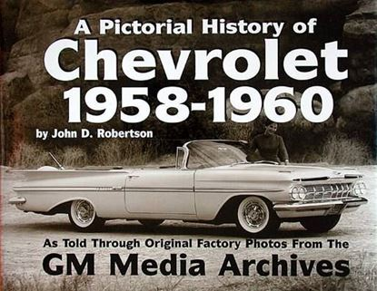 Immagine di A PICTORIAL HISTORY OF CHEVROLET 1958-1960