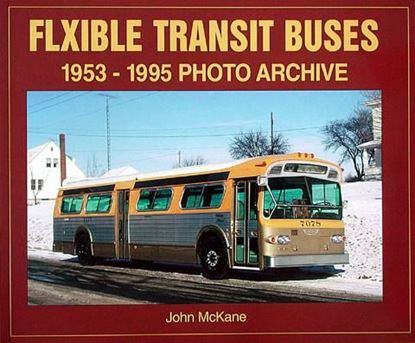 Picture of FLXIBLE TRANSIT BUSES 1953 – 1995 PHOTO ARCHIVE