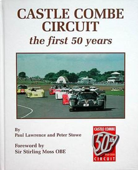Immagine di CASTLE COMBE CIRCUIT THE FIRST 50 YEARS