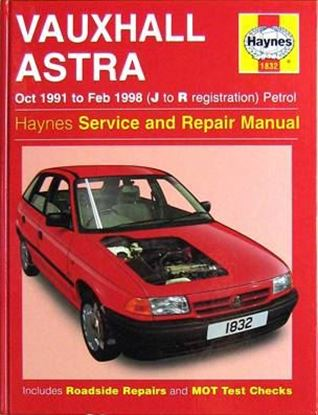 Immagine di VAUXHALL ASTRA OCT 1991 TO FEB 1998 (J to R registration) PETROL SERVICE AND REPAIR MANUAL N. 1832