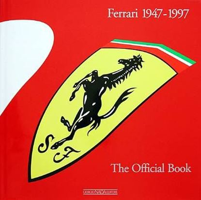 Immagine di FERRARI 1947/1997 THE OFFICIAL BOOK Edizione trade/Trade edition