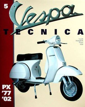 Picture of VESPA TECNICA 5: PX 1977/2002 Edizione inglese/English edition