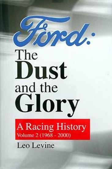Picture of FORD: THE DUST AND THE GLORY A RACING HISTORY VOL. 2 – (1968-2000)