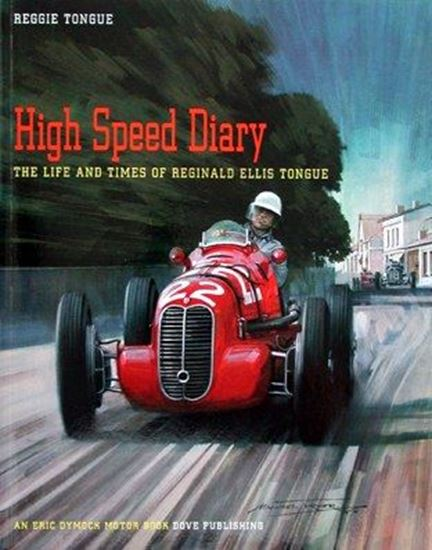 Picture of HIGH SPEED DIARY: THE LIFE AND TIMES OF REGINALD ELLIS TONGUE