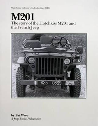 Picture of M201 THE STORY OF THE HOTCHKISS M201 AND THE FRENCH JEEP