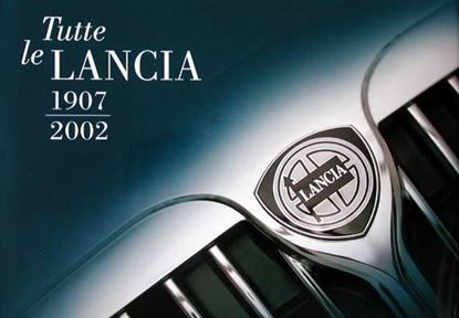 Picture of TUTTE LE LANCIA 1907-2002