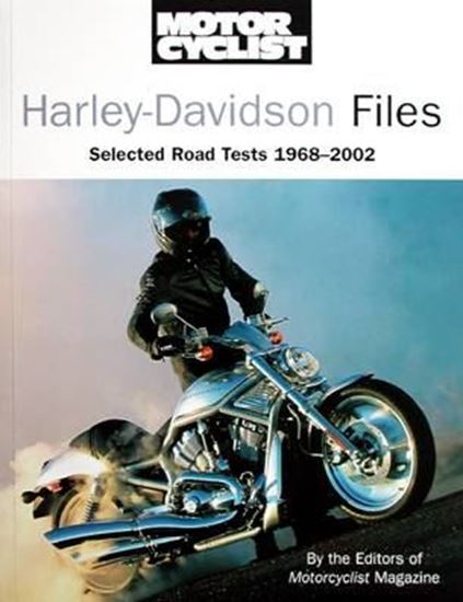 Immagine di HARLEY-DAVIDSON FILES SELECTED ROAD TEST 1968/2002