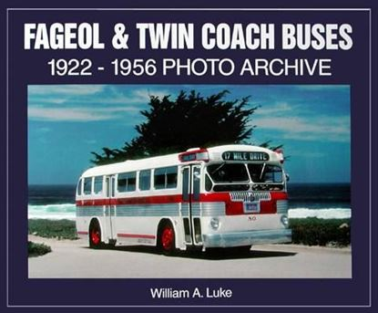 Picture of FAGEOL & TWIN COACH BUSES 1922-1956 PHOTO ARCHIVE