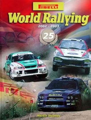Immagine di WORLD RALLYING PIRELLI N. 25 2002/2003