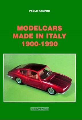 Immagine di MODELCARS MADE IN ITALY 1900-1990