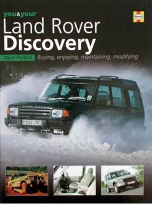 Immagine di YOU & YOUR LAND ROVER DISCOVERY BUYING, ENJOYING, MAINTAINING, MODIFYING
