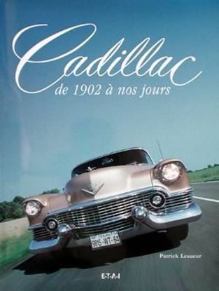 Picture of CADILLAC DE 1902 A NOS JOURS