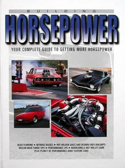 Immagine di BUILDING HORSEPOWER YOUR COMPLETE GUIDE TO GETTING MORE HORSEPOWER