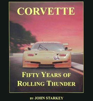 Immagine di CORVETTE FIFTY YEARS OF ROLLING THUNDER