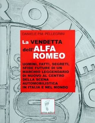 Picture of LA VENDETTA DELL'ALFA ROMEO