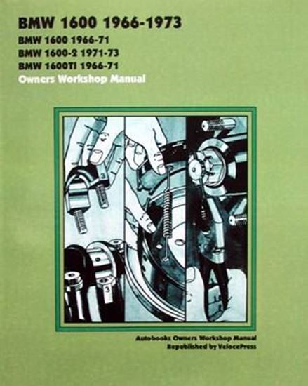 Immagine di BMW 1600 1966-1973 AUTOBOOKS OWNERS WORKSHOP MANUAL