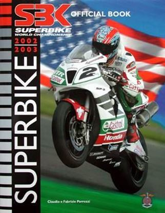 Picture of SUPERBIKE WORLD CHAMPIONSHIP 2002/2003 OFFICIAL BOOK