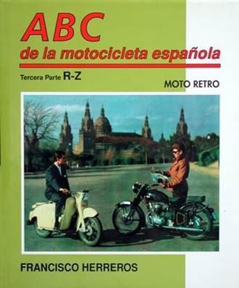 Picture of ABC DE LA MOTOCICLETA ESPANOLA Vol. 6 (R-Z)