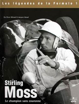 Picture of STIRLING MOSS LE CHAMPION SANS COURONNE