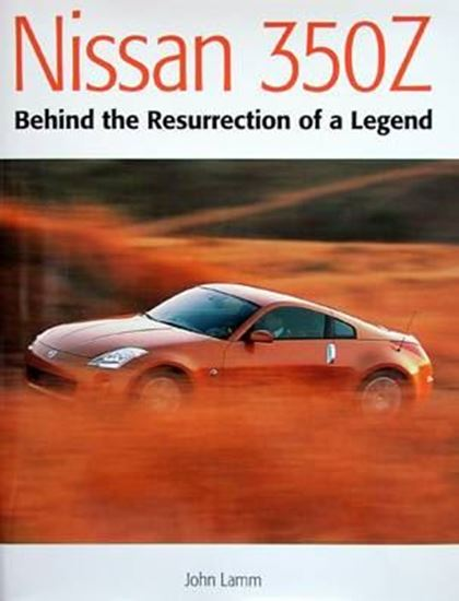 Immagine di NISSAN 350Z BEHIND THE RESURRECTION OF A LEGEND