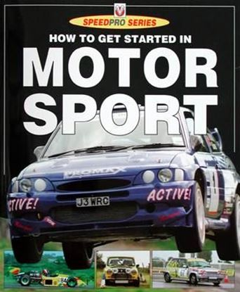Picture of HOW TO GET STARTED IN MOTOR SPORT