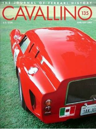 Immagine di CAVALLINO THE JOURNAL OF FERRARI HISTORY N° 135 – JUNE/JULY 2003