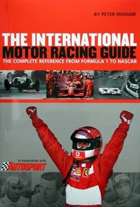 Picture of THE INTERNATIONAL MOTOR RACING GUIDE: THE COMPLETE REFERENCE FROM FORMULA 1 TO NASCAR