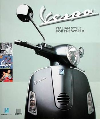 Immagine di VESPA ITALIAN STYLE FOR THE WORLD