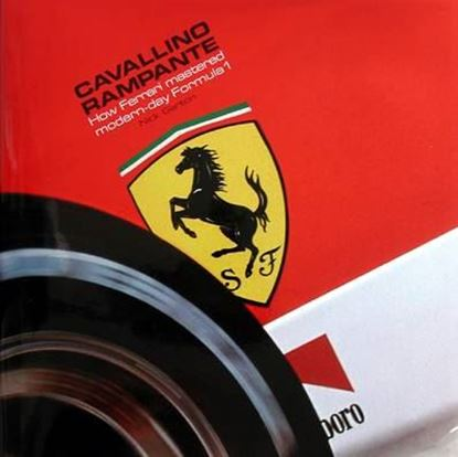 Picture of CAVALLINO RAMPANTE HOW FERRARI MASTERED MODERN-DAY FORMULA 1