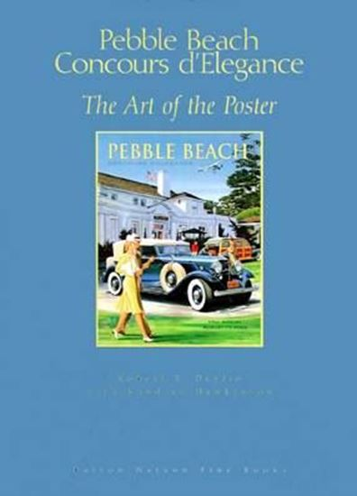 Immagine di PEBBLE BEACH CONCOURS D'ELEGANCE THE ART OF THE POSTERS