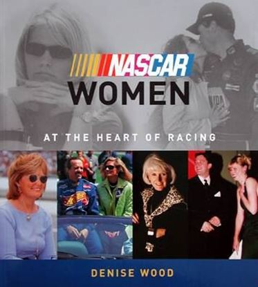 Picture of NASCAR WOMEN AT THE HEART OF RACING
