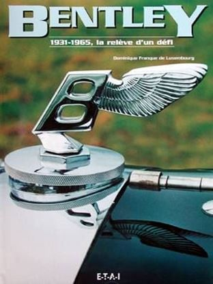 Picture of BENTLEY 1931-1965 LA RELEVE D'UN DEFI