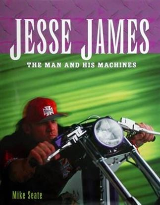 Immagine di JESSE JAMES THE MAN AND HIS MACHINES