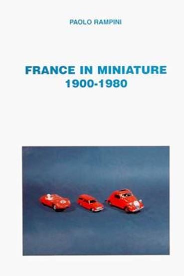 Picture of FRANCE IN MINIATURE 1900-1980