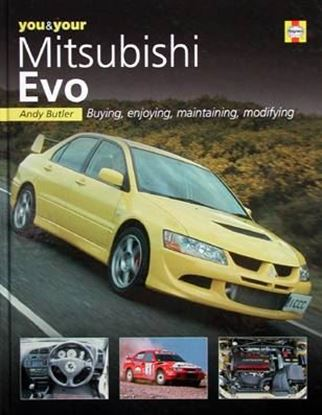 Immagine di YOU & YOUR MITSUBISHI EVO BUYING, ENJOYING, MAINTAINING, MODIFYING