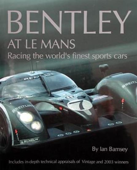 Immagine di BENTLEY AT LE MANS RACING THE WORLD'S FINEST SPORTS CARS