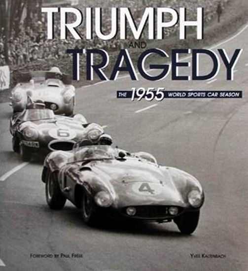 Picture of TRIUMPH AND TRAGEDY: THE 1955 WORLD SPORTS CAR SEASON