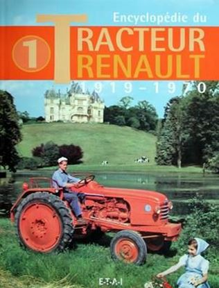 Picture of ENCYCLOPEDIE DU TRACTEUR RENAULT 1919-1970 VOL 1