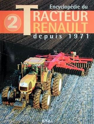Picture of ENCYCLOPEDIE DU TRACTEUR RENAULT DEPUIS 1971 VOL 2