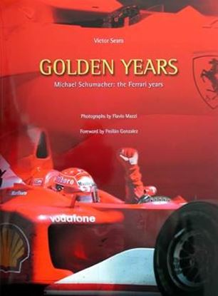 Picture of GOLDEN YEARS MICHAEL SCHUMACHER: THE FERRARI YEARS