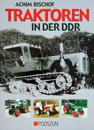 Picture of TRAKTOREN IN DER DDR