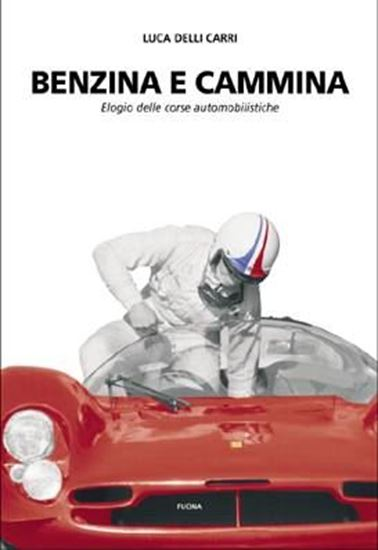 Picture of BENZINA E CAMMINA