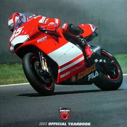 Immagine di DUCATI 2003 MOTOGP & SUPERBIKE OFFICIAL YEARBOOK