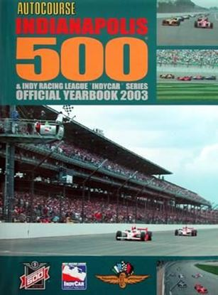 Picture of AUTOCOURSE INDIANAPOLIS 500 & INDY RACING LEAGUE INDYCAR SERIES OFFICIAL YEARBOOK 2003