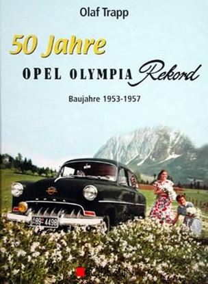 Picture of 50 JAHRE OPEL OLYMPIA REKORD BAUJAHRE 1953-1957