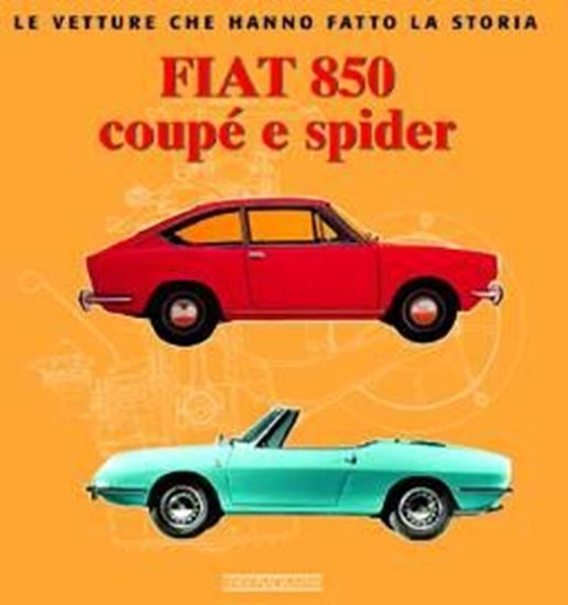 Immagine di FIAT 850 COUPE' E SPIDER
