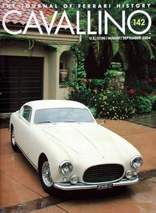 Immagine di CAVALLINO THE JOURNAL OF FERRARI HISTORY N° 142 – AUGUST/SEPTEMBER 2004